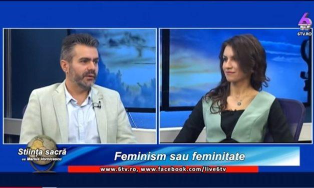 Feminism si Feminitate – Diana Pîrje la 6tv ( Stiința Sacră)